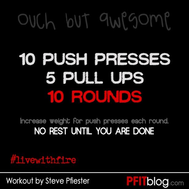 Push-Press & Pull Ups